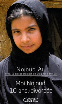 MOI, NOJOUD, 10 ANS, DIVORCEE
