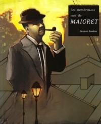 Les nombreuses vies de Maigret