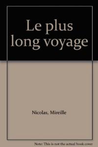 Le plus long voyage