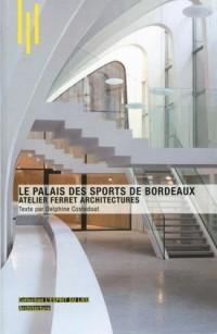 Le palais des sports à Bordeaux