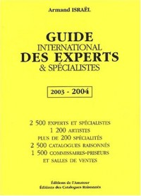 Guide international des experts et spécialistes 2003-2004