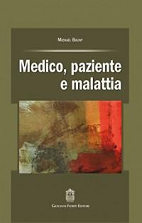 Medico, paziente e malattia