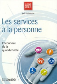 Les services à la personne : L'économie de la quotidienneté