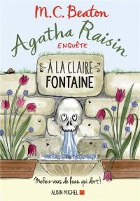 Agatha Raisin enquête, Tome 7 : A la claire fontaine
