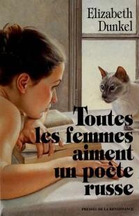 Toutes les femmes aiment un poète russe