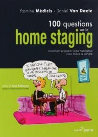 100 questions sur le Home Staging