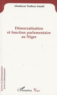 Démocratisation et fonction parlementaire au Niger