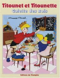 Titounet et Titounette, Tome 14 : Galette des Rois