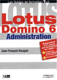 Lotus Domino 6 Administration