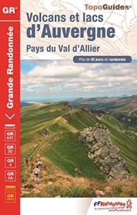 Volcans et lacs d'Auvergne - Pays du Val d'Allier : Plus de 40 jours de randonnée