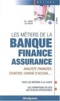 Les métiers de la banque - finance - assurance