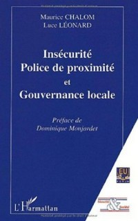Insecurite police de proximite et gouvernance locale