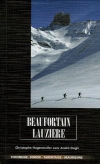 Beaufortain Lauzière : Doron-Tarentaise-Maurienne