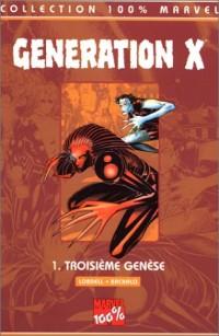 Génération X T1 troisième genèse