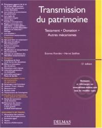 Transmission du patrimoine : Testament, donation, autres mécanismes