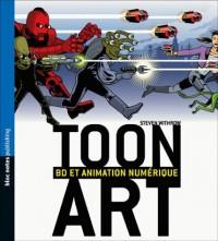 Toon Art : BD et animation numérique