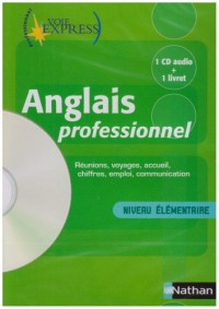 Anglais professionnel, niveau 1 (1 livre + 1 CD audio)