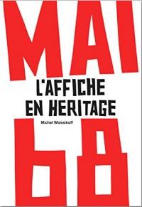 Mai 68: L'Affiche en héritage