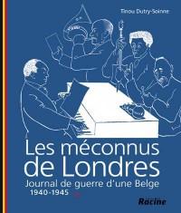 les méconnus de Londres ; journal de guerre d'une belge t.2 ; 1940-1945