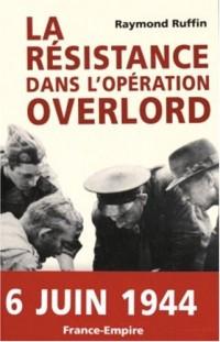 La résistance dans l'opération Overlord