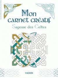 Mon carnet à créer : Sagesse des Celtes