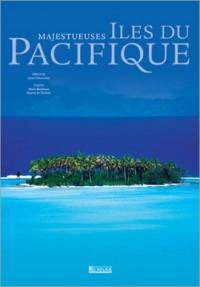 Majestueuses Îles du Pacifique