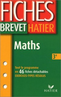 Fiches Brevet Hatier : Mathématiques, 3e