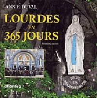 Lourdes en 365 jours - 2ème Edition