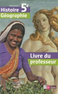 Histoire Géographie 5e : Livre du professeur, programme 2010
