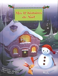 Mes 12 petites histoires, Tome 9 : Mes 12 histoires de Noël