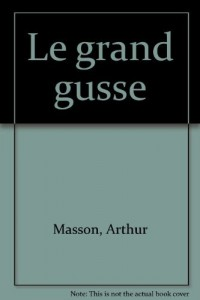 Le grand Gusse