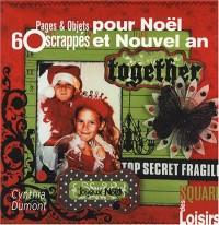 60 Pages et Objets scrappés pour Noël et Nouvel An (ancien prix éditeur 13 euros)