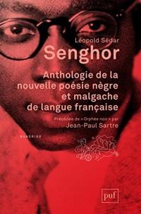 Anthologie de la nouvelle poesie nègre et malgache de langue française