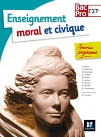 Education Morale et Civique Bac Pro Sde - 1re - Tle