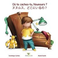 Où te caches-tu, Nounours ? - Nunurusu, dokoni iruno ? (Livre + cahier d'activités bilingues en Français - Japonais)