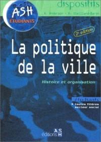 La politique de la ville : Histoire et organisation