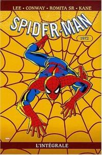 Spider-Man l'Intégrale, Tome 10 : 1972