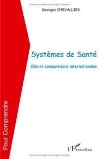 Systèmes de santé : Clés et comparaisons internationales