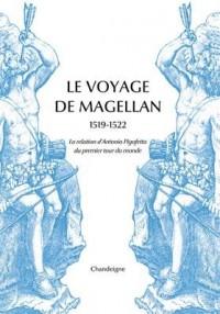 Le Voyage de Magellan 1519-1522. La relation d'Antonio Pigafetta du premier tour du monde