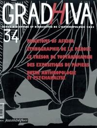 Gradhiva 34 ... entre anthropologie et psychanalyse