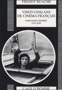 25 ans de cinéma français, 1979-2003