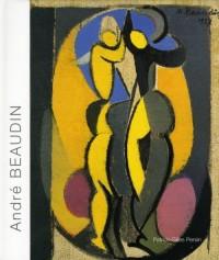 Andre Beaudin : Retrospective