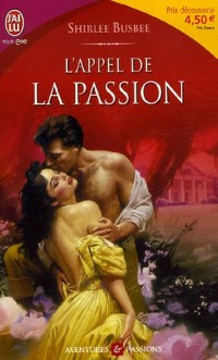 L'appel de la passion