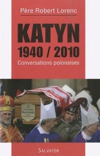 Conversation polonaise drame de Katyn
