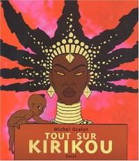 Tout sur Kirikou