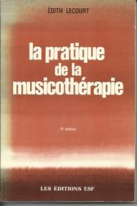 La pratique de la musicotherapie