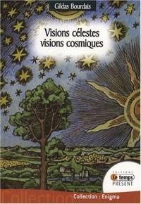 Visions célestes : Visions cosmiques