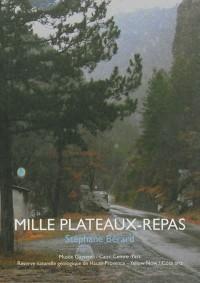 Mille plateaux-repas : Etudes en moyenne montagne