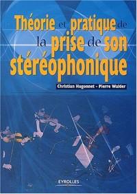 Théorie et pratique de la prise de son stéréophonique