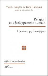 Religion et developpement humain. questions psychologiques